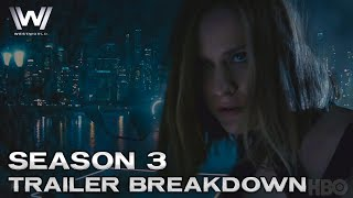 Westworld Season 3 Trailer Breakdown and Reaction