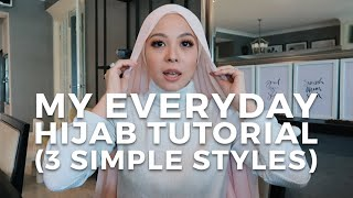 My Everyday Hijab Tutorial (3 Simple Styles) | Vivy Yusof