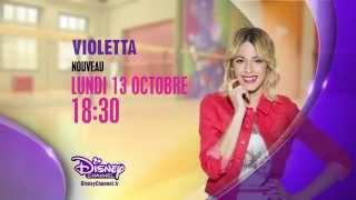 Violetta saison 3 - Dès le 13 octobre à 18h30 sur Disney Channel !