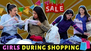 GIRLS DURING SHOPPING || Sibbu Giri