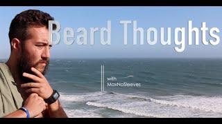 Beard Thoughts