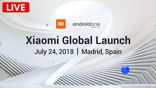 Xiaomi Mi A2 Launch Event Live Stream