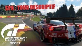 Gran Turismo Sport : SPA Francorchamps tour déscriptif