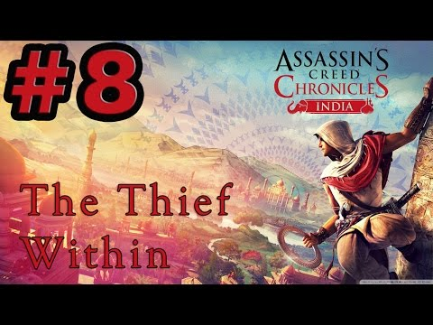 #8| Assassin's Creed Chronicles: India Gameplay | The Thief Within | PC Full Game Review Guide