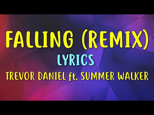 Trevor Daniel - Falling (Lyrics) Summer Walker Remix