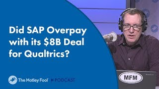 Did SAP Overpay with its $8B Deal for Qualtrics?