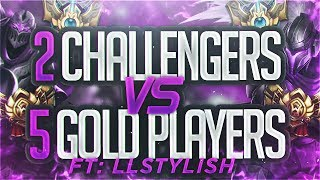 Yassuo | 2 CHALLENGERS VS 5 GOLD PLAYERS FT LLSTYLISH