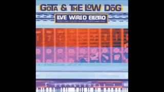 Gota & The Low Dog - HMG (1996)