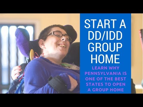 Start a Group Home in Pennsylvania for DD or IDD Population | Best Per Diems Ever