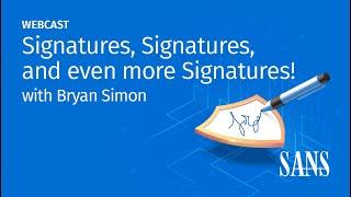 Signatures, Signatures, and even more Signatures!