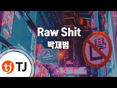 [TJ노래방] Raw Shit - 박재범(Jay Park) / TJ Karaoke
