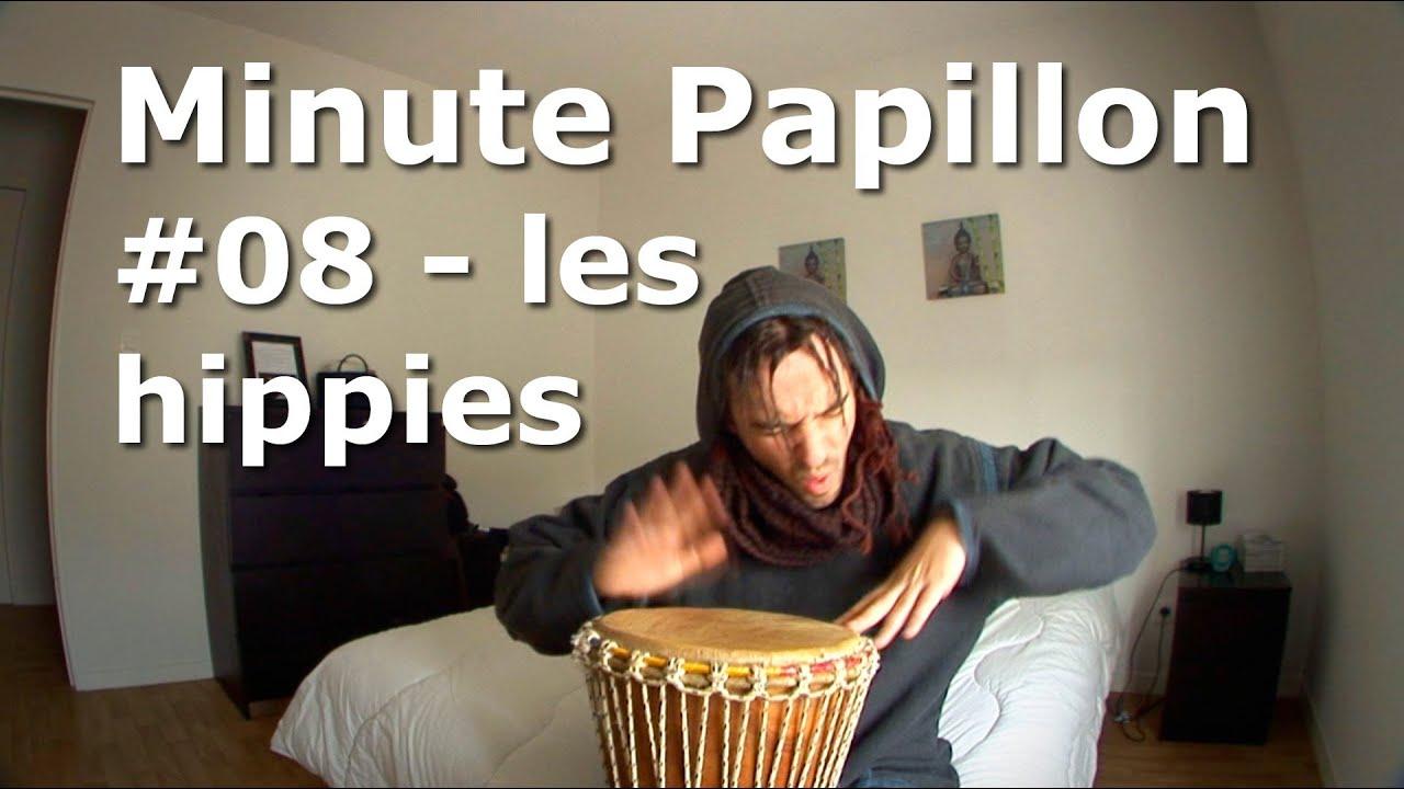 Minute papillon #08 Les hippies de l'an 2000