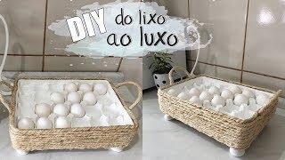 FAÇA VOCÊ MESMO   Cesta porta ovos #dolixoaoluxo