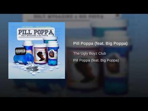 Pill Poppa feat Big Poppa