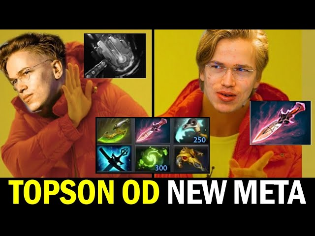 TOPSON Carry the Game with OD New Meta