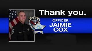 Officer Jaimie Cox Last Call
