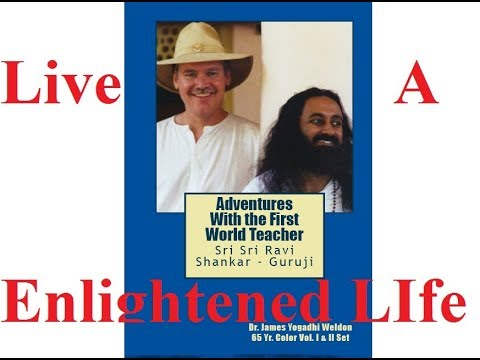 Episode 1 - First World Teacher - Outline of Novel 1 - Living The Enlightened Life