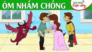 ÔM NHẦM CHỒNG - Phim hoạt hình - Truyện cổ tích - Hoạt hình hay - Cổ tích - Quà tặng cuộc sống