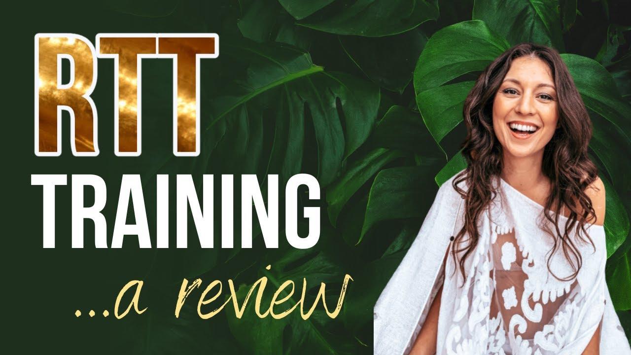 RTT Training Will Change Your Life!