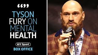 """I fight for those people!"" Tyson Fury sends inspirational message to mental health sufferers"