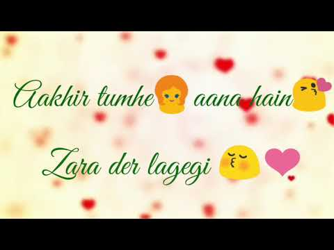 aakhir-tumhe-aana-hai-||-best-whatsapp-status-||-by-crazy-status-world