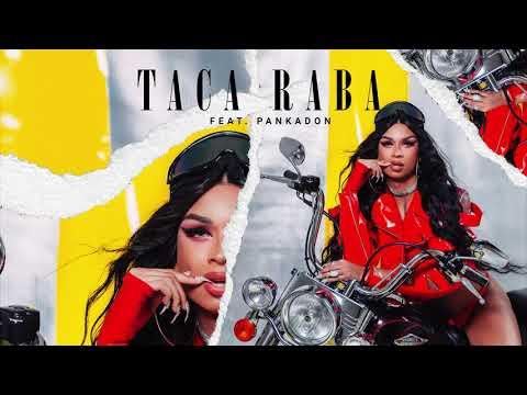 Lia Clark - Taca Raba feat Pankadon Áudio