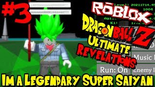 Je suis un LEGENDARY SUPER SAIYAN! Roblox: Dragon Ball Ultimate Revelations - Episode 3