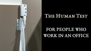 Human Test For People Who Work In An Office