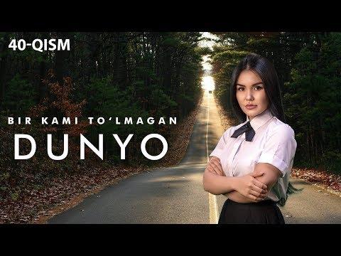 Bir kami to'lmagan dunyo (o'zbek serial) | Бир ками тўлмаган дунё (узбек сериал) 40-qism