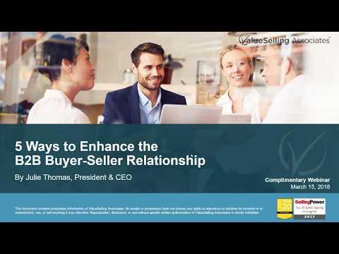 5 Ways to Enhance the B2B Buyer Seller Relationship