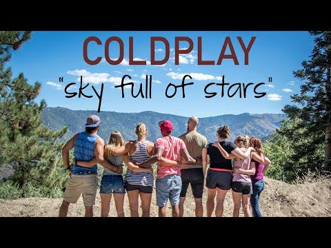 Coldplay - A Sky Full of Stars | Camping Music Video 2016 [Unofficial]