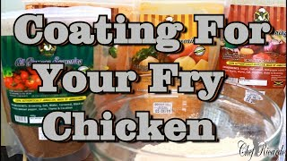 How to make your Coating For Your Fry Chicken JAMAICA FRY CHICKEN !!