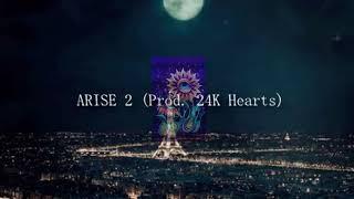 ARISE 2 (Prod.  24K Hearts)