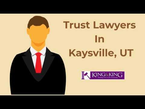 Trust Lawyers In Kaysville, UT