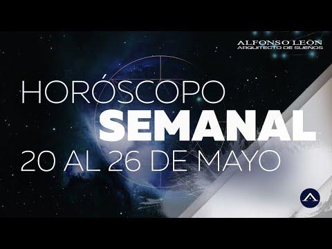 HOROSCOPO SEMANAL | 20 AL 26 DE MAYO | ALFONSO LEÓN ARQUITECTO DE SUEÑOS