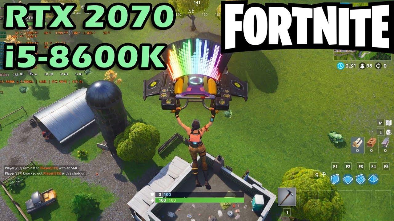 RTX 2070 Fortnite On Epic Settings Gameplay FPS test CPU: i5-8600K