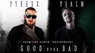 NEW Christian Rap - Psalm - Good Over Bad ft PyRexx (Lyric Video)(@ChristianRapz)