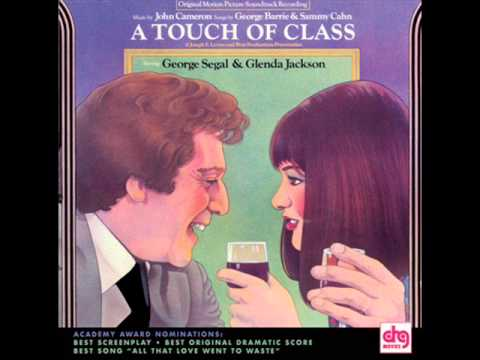 A Touch of Class 1973 ~ 11.All That Love Went to Waste Finale