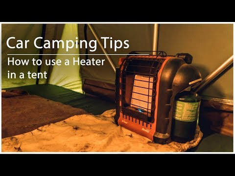Car Camping Tips | How to use a heater in your tent