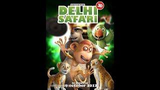 delhi safari full movie in hindi dubbed hd