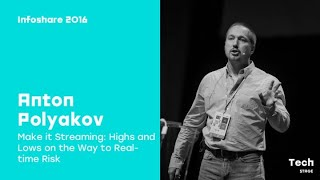 Anton Polyakov (Nordea Markets) - Make it Streaming: Highs and Lows on the Way to Real-time Risk