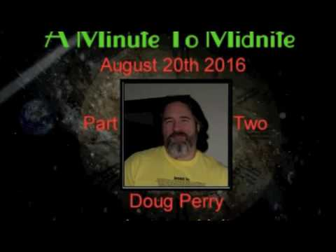 """Doug on """"A Minute to Midnight"""" Part 2 - 8/20/16"""