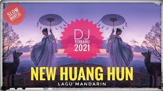 NEW HUANG HUN SLOW MANTUL (LAGU MANDARIN) - DJ TERBARU 2021    FRANKZ D'TITANIUM