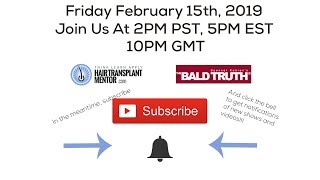New Show! The Bald Truth, Friday February 15th, 2019