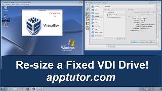 How to re-size or expand a Virtualbox VM virtual machine Fixed VDI Drive Virtualbox 5, 4.3