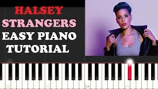 Halsey - Strangers (Easy Piano Tutorial )