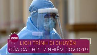 Lịch trình di chuyển của bệnh nhân Hà Nội nhiễm Covid-19 | VTC Now