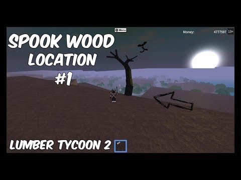 Spook Wood Location 1 My First Spook Tree Of 2017 Lumber Tycoon 2