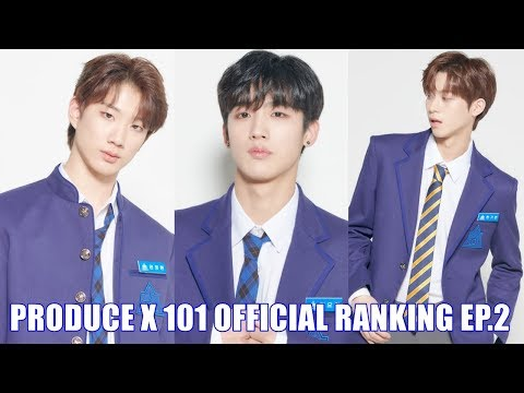 PRODUCE X 101 OFFICIAL RANKING EP 2 [TOP 20] - YouTube