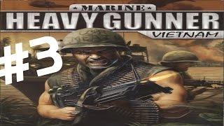 Przejdźmy Razem! Marine Heavy Gunner: Vietnam #3 Mission 3